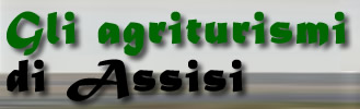 Agriturismi ad Assisi